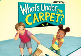 Whats Under the Carpet